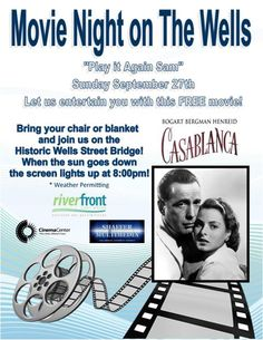 Everyone is invited to a free showing of the timeless classic film Casablanca. The event takes place on the Historic Wells Street Bridge!