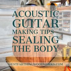 This acoustic guitar making tip is about sealing the body. It's important when you are making a guitar that you get the body sealed well, and that will help you get better sound and a well functioning soundbox. Enjoy the post, and happy building.