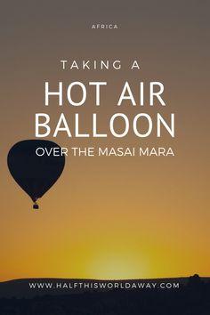 Taking a hot air balloon ride over the Masai Mara National Park in Kenya. #Kenya #Safari #BalloonSafari #MasaiMara #HotAirBalloon #KenyaSunrise