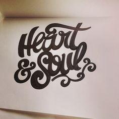 fcf7bdf4781 Heart   Soul.  lettering  letteringdaily  letteringdailyblog  handlettering   handdrawn  micron  type  script. lalazynab · typo