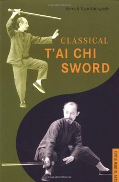 Classical T'ai Chi Sword (Tuttle Martial Arts) by Chiang Tao Chi http://www.amazon.com/dp/0804834482/ref=cm_sw_r_pi_dp_iGfxub13Y505G