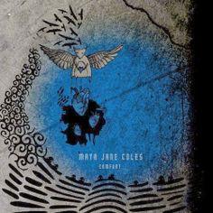 Maya Jane Coles - Comfort (Deluxe Version)