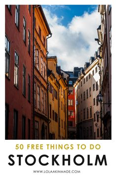 The ultimate travel guide to Stockholm, Sweden with 50 of the best free things to do in the city. This budget guide outlines activities such as wandering through Old Town, exploring food halls, enjoying the free music at Lydmar Hotel during summer and ice skating on Lake Mälaren in the winter. You'll never run of out of free attractions in this beautiful city - it doesn't have to be an expensive destination! | Geotraveler's Niche Travel Blog #Stockholm #Sweden #Europe #Travel #BudgetTravel