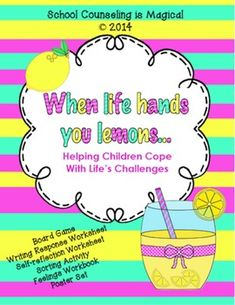 When Life Hands You Lemons: Coping with Life's Challenges - When Life Hands You Lemons: Helping Children Cope with Life - Elementary Counseling, School Counselor, Group Counseling, Social Emotional Activities, Life Challenges, Helping Children, Health Lessons, Coping Skills, Social Work