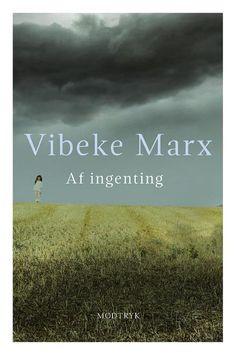 Af ingenting af Vibeke Marx (E-bog) - køb hos Saxo