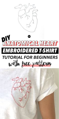 Cool tutorial on how to make a Anatomical Heart DIY embroidery t-shirt! Love this hipster casual outfit ideas with cool DIY clothing project. Kostenlose DIY-Projekte How To Hand Embroider A Shirt: Free Designs Diy Embroidery Designs, Embroidery Stitches Tutorial, Sewing Stitches, Embroidery Techniques, Diy Clothes Tutorial, Shirt Tutorial, Stitch Tumblr, T-shirt Refashion, T-shirt Broderie