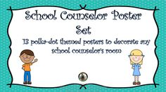 School Counselor Poster Set: 13 polka-dot themed school co