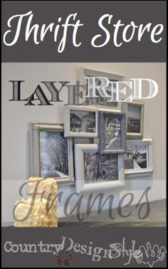 Layered-frames-country-design-style-PN Made with thrift store frames #thriftstore #frames