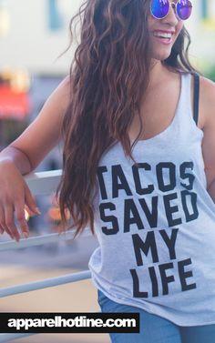 Everyday is Taco Tuesday / available online @ www.apparelhotline.com instagram.com/apparelhotline