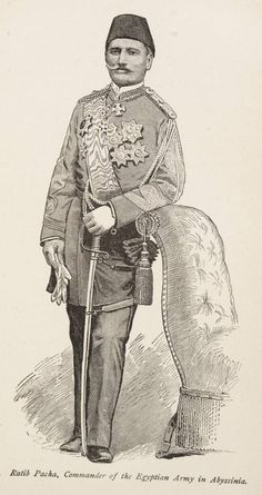 Ratib Pacha, Commander of Egyptian Army in Abyssinia (1884).
