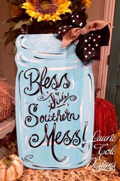 Bless this Southern Mess Mason Jar craft painted