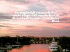 Abraham Hicks   ...pink light,,