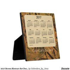 2017 Brown Abstract Art Desk Calendar by Janz Plaque
