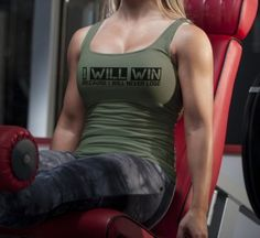 I Will Win Because i will never lose - Women's Army Green/Black