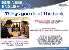 ' Things you do at the bank ' BUSINESS ENGLISH English Grammar Worksheets, English Resources, English Lessons, English Study, English Words, Learn English, Learning Psychology, Advanced English Vocabulary, Improve Your Vocabulary