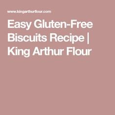Easy Gluten-Free Biscuits Recipe | King Arthur Flour