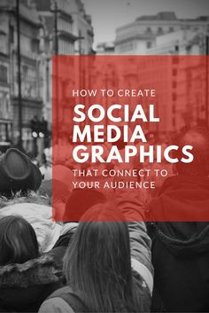 Graphics That Connect With Your Audience on Social Media and How to Create Them (scheduled via http://www.tailwindapp.com?utm_source=pinterest&utm_medium=twpin&utm_content=post131470455&utm_campaign=scheduler_attribution)