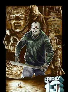 Jason Voorhees-Friday The - Friday The 13th Poster, Friday The 13th Funny, Friday The 13th Tattoo, Happy Friday, Horror Icons, Horror Movie Posters, Movie Poster Art, Horror Movies, Horror Villains