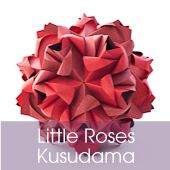 Little Roses Kusudama and lots more free origami diagrams!