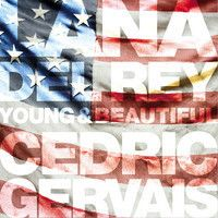 Lana Del Rey - Young & Beautiful (Cedric Gervais Remix) by ParadiseRemixes