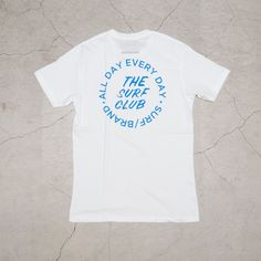 """画像2: """"CLUB"""" 半袖Tシャツ / SURF/BRAND T Shirt Logo Design, Shirt Designs, Beach Words, Island Shirts, Surf Brands, Tee Shirts, Tees, Japan Fashion, Print Logo"""