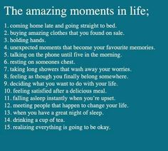 The amazing momens in life..