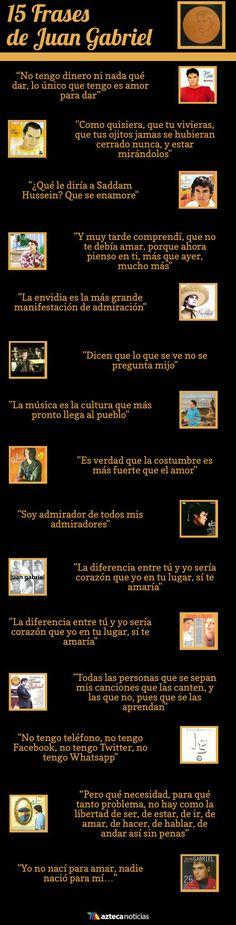 15 Frases de Juan Gabriel #infografia