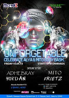 """Friday, April 19, 2013 """"UNFORGETABLE"""" Start 10pm onwards."""