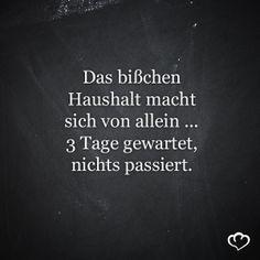 #DasBisschenHaushalt #Sprüche und #Zitate