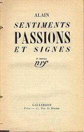 Alain (Émile Chartier) (1868-1951), Sentiments, passions et signes (1926)