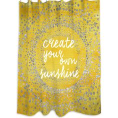 You'll love the Your Own Sunshine Shower Curtain at Wayfair - Great Deals on all Bed & Bath  products with Free Shipping on most stuff, even the big stuff.