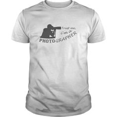 trust me im a photographer T-Shirts, Hoodies, Sweaters