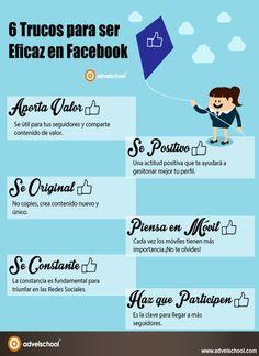 Una interesante infografía en castellano que nos ofrece seis útiles consejos para ser más eficaz en la red social Facebook.