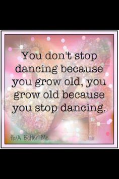 Just dance : ) Should share this with my dance teacher