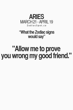 What the Zodiac signs would say:#Aries