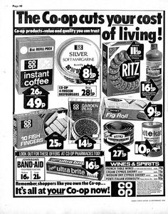 Co-op ad, Radio Times, September When Dad went to PD the co-op was the biggest supermarket in town as well as having a furniture store. I remember these labels so well, so evocative of a time and place. Vintage Ads, Vintage Posters, Vintage Stuff, Old Ads, Magazine Ads, My Childhood Memories, Do You Remember, My Memory, The Good Old Days