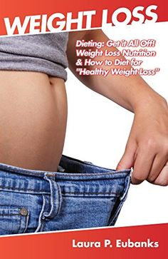 "Weight Loss: Dieting: Get it All Off! Weight Loss Nutrition, & How to Diet for ""Healthy Weight Loss"" (Lose Weight Fast, Simple Weight Loss, Weight Loss ... Fat, Rapid Weight Loss, Get Lean Book 1) - http://weight-loss.mugambogroup.com/weight-loss-dieting-get-it-all-off-weight-loss-nutrition-how-to-diet-for-healthy-weight-loss-lose-weight-fast-simple-weight-loss-weight-loss-fat-rapid-weight-loss-get-lean-book-1/"