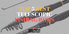 Best Telescopic Fishing Rods | Top 5 Reviews For 2017