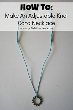 DIY Adjustable Knot Necklace Tutorial from Polish the Stars here. I post A LOT of different types of adjustable sliding knot closures for bracelets - some of the tutorials are really good at explaining how to make them, others not so good. This is an easy to understand tutorial.*She used a simple Larks Head Knot to attach a scrapbooking gear as her pendant. For other sliding knot closure tutorials (several types) go here: truebluemeandyou.tumblr.com/tagged/sliding-knot-closure