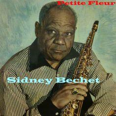 Sidney Bechet : Petite Fleur