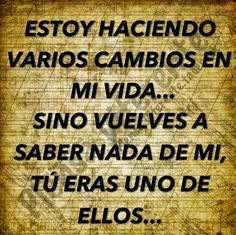 ...y no digas que no te avise. Good Morning Friends, Spanish Quotes, Favorite Quotes, Quotations, Me Quotes, Thoughts, Sayings, Words, Google