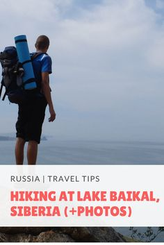 Hiking at Lake Baikal, Siberia + PHOTOS
