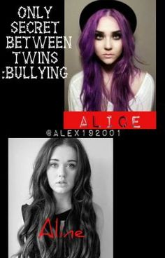 Only secret between twins : bullying #wattpad #fico-adolescente