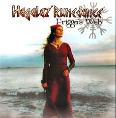 "One of my favourite albums: ""Frigga's Web"" by Hagalaz' Runedance"