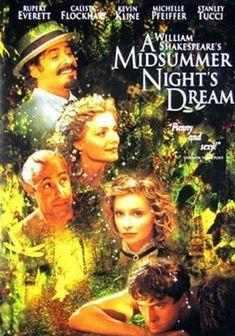 Midsummer Night's Dream Movie, Midsummer Nights Dream, Shakespeare Movies, Shakespeare Plays, Kevin Kline, Sundance Kid, Star Crossed, Arctic Circle, Kid Movies