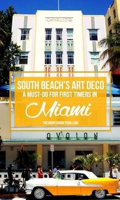 Everything you need to know about the famous Art Deco buildings in beautiful South Beach, #Miami #Travel #Art #ArtDeco #Buildings #Guide #SouthBeach #Information #Famous #Florida #USA