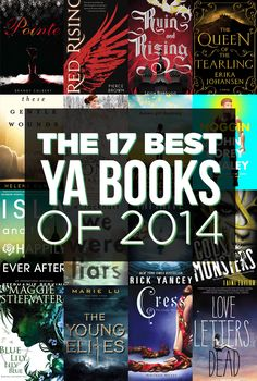 The 17 Best YA Books Of 2014. I don't know about the rest of these but Red Rising is AMAZING and everyone should read it.