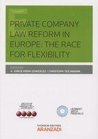 Private company law reform in Europe : the race for flexibility.             1ª ed.              Aranzadi, 2015