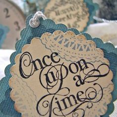 Once Upon a Time tags. These would be cute to add to the bridal party's gifts.
