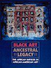 Black Art: Ancestral Legacy : The African Impulse in African American Art: Alvia J. Wardlaw, Robert V. Rozelle, Tom Jenkins, David C. Driskell, Richard R. Brettell: 9780810931046: Amazon.com: Books